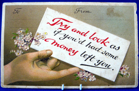 Comic Greetings Postcard 1913 Try To Look Like You' Been Left Money Ephemera Greeting Card