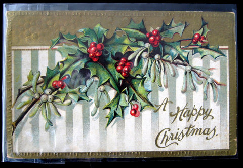 Postcard A Happy Christmas Embosssed Holly Gold Antique 1919 Dart