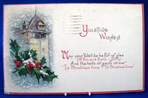 Antique Christmas Postcard Yuletide Wishes Snow Window Holly Oroville, CA 1923
