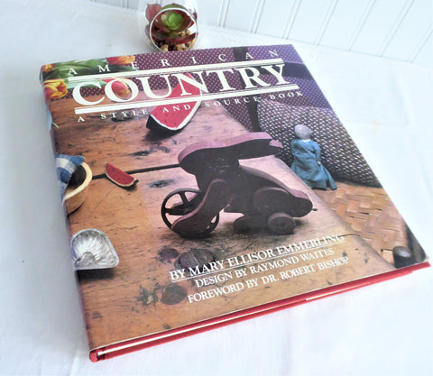 American Country Mary Emmerling 1980 Style and Source Book Hardback Dust Cover Color Photos