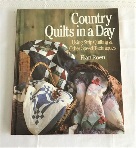 Book Country Quilts In A Day Guide Hardback 1991 Quilting Guide Primer Sewing How To