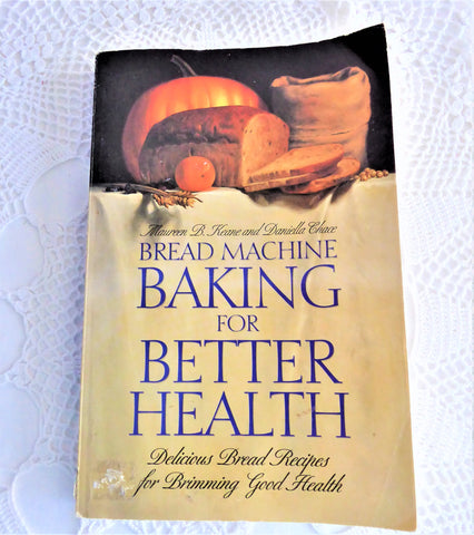Cook Book 1994 Bread Machine Baking For Better Health Paperback Whole Grains
