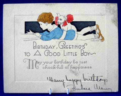 Birthday Greetings To A Good Little Boy And Dog 1920s Poem Ephemera Birthday Card Hand Colored - Antiques And Teacups - 1