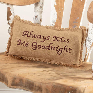 Burlap Natural Pillow Always Kiss Me Goodnight