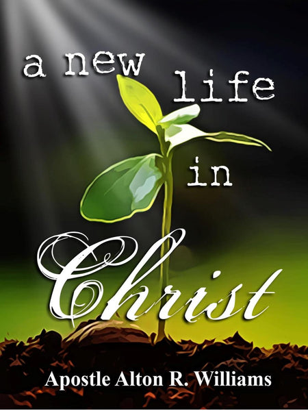 A New Life in Christ – Understanding For Life Ministries