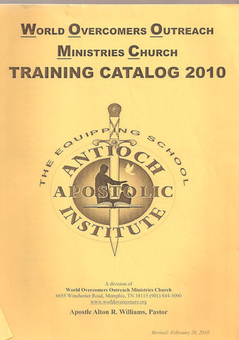 Antioch Apostolic Institute (AAI) Training Catalog 2010: The Equipping School