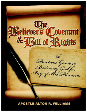 The Believer's Covenant & Bill of Rights