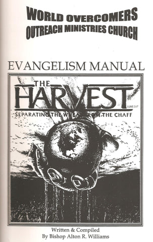 Evangelism Manual: The Harvest - Separating the Wheat from the Chaff