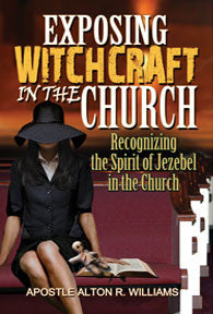 Exposing Witchcraft in the Church