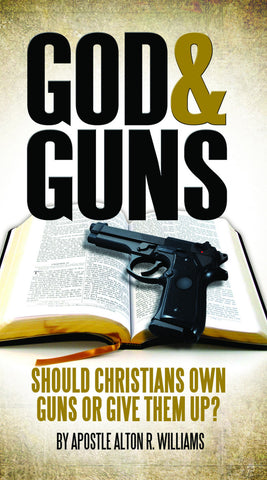 God and Guns: Should Christians Own Guns or Give Them Up?