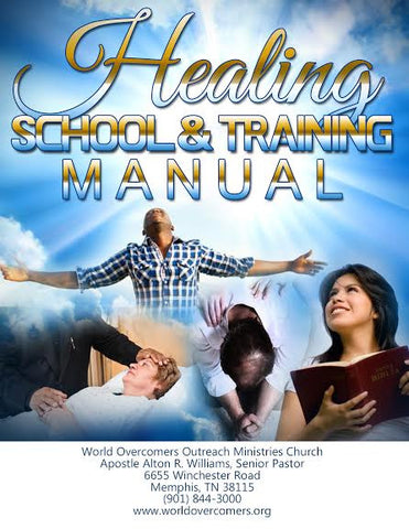 Healing School and Training Manual