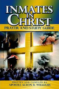 Inmates In Christ Prayer and Study Guide