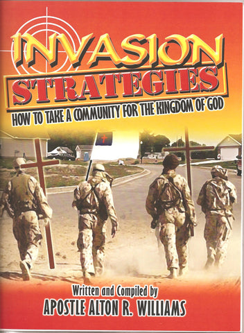 Invasion Strategies - How to Take a Community for the Kingdom of God