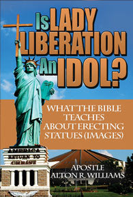 Is Lady Liberation An Idol? What the Bible Teaches About Erecting Statues (Images)