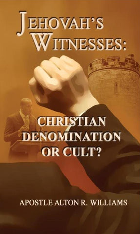 Jehovah's Witnesses: Christian Denomination or Cult?