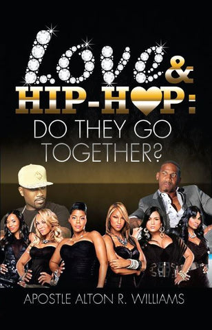 Love & Hip-Hop:  Do They Go Together?