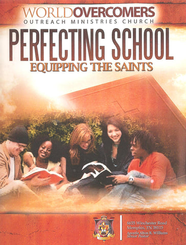 Perfecting School  - Equipping the Saints