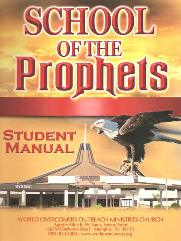 School of the Prophets Student Manual