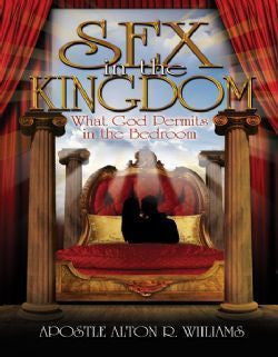 Sex in the Kingdom: What God Permits in the Bedroom
