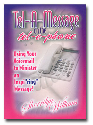 Tel-A-Message on the Tel-e-phone