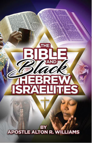 The Bible & Black Hebrew Israelites
