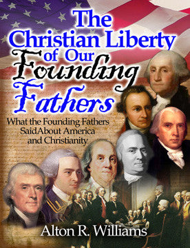 The Christian Liberty of Our Founding Fathers