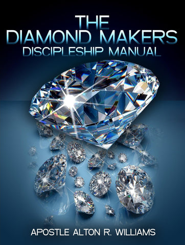 The Diamond Makers Discipleship Manual
