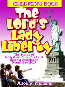 The Lord's Lady Liberty (Children's Book)