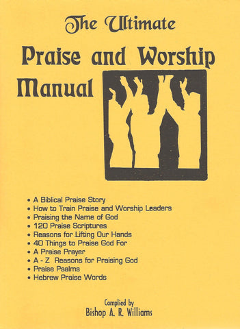 The Ultimate Praise and Worship Manual