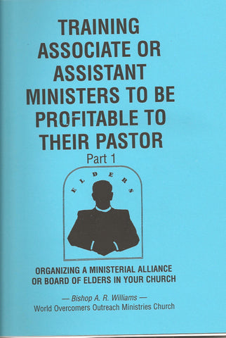 Teaching Associate or Assistant Ministers to Be Profitable to Their Pastor