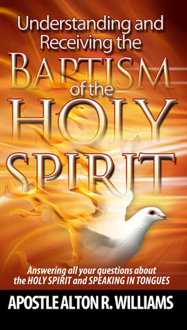 Understanding and Receiving the Baptism of the Holy Spirit