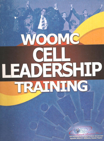 WOOMC Cell Leadership Training Manual