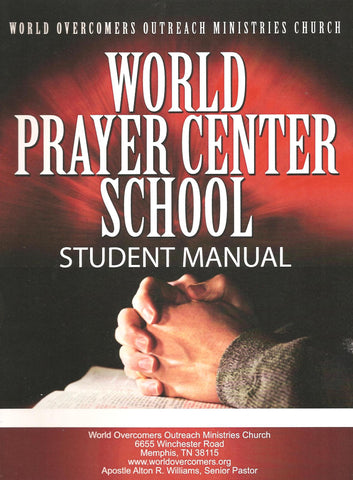 World Prayer Center School Student Manual