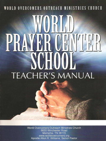 World Prayer Center School Teacher's Manual
