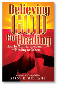 Believing God for Healing