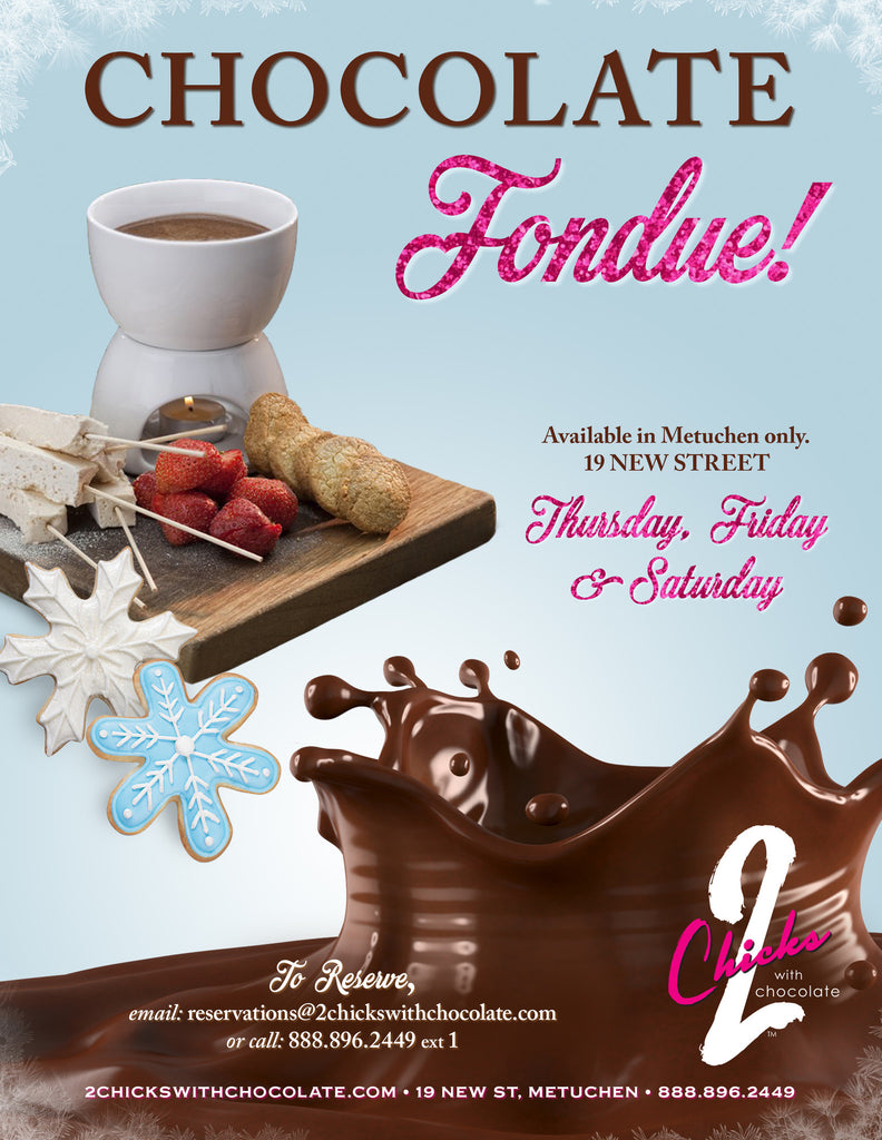 Chocolate Fondue for 2 – 2 Chicks with Chocolate