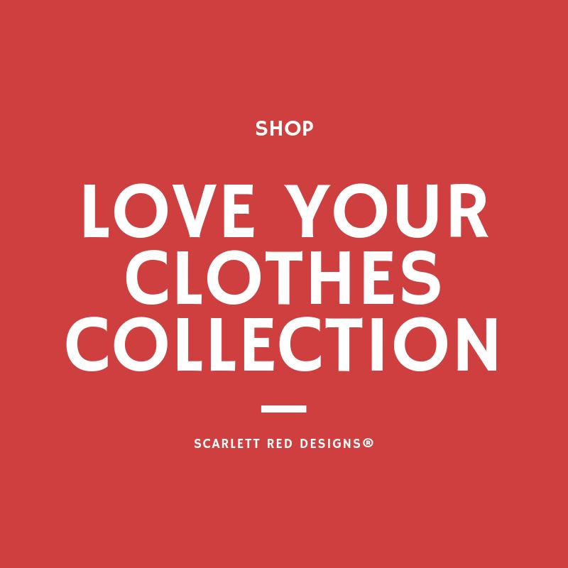 Love your clothes
