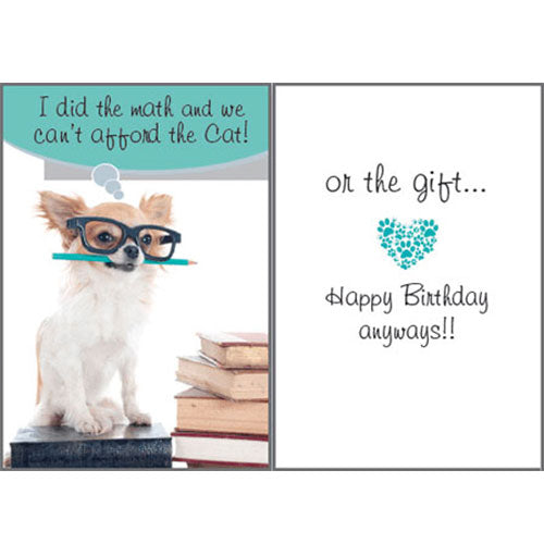 Dog Speak Birthday Card - We Can't Afford The Cat | Singpet.Com
