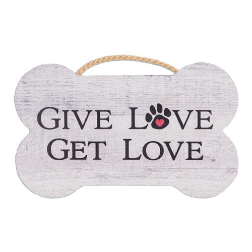 Dog Speak Bone Shape Sign - Give Love Get Love | Singpet.Com