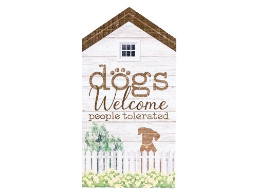 Dog Speak Large Rustic House Sign Dogs Welcome People Tolerated | Singpet.COM