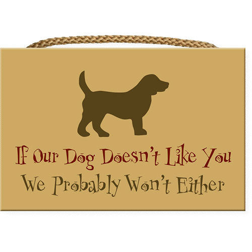 Dog Speak Rectangle Rope Sign - If Our Dog... | Singpet.Com