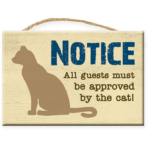 Dog Speak Rectangle Rope Sign - Notice : All Guest must be approved by the Cat | Singpet.Com