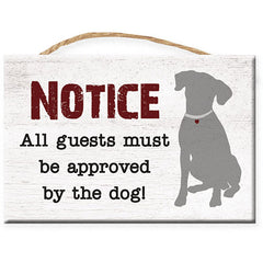 Dog Speak Rectangle Rope Sign - Notice : All Guest must be approved by the Dog | Singpet.Com