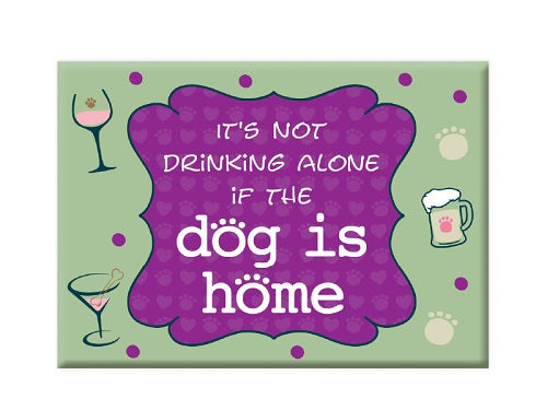 Dog Speak Standard Magnet Dog Is Home | Singpet.COM