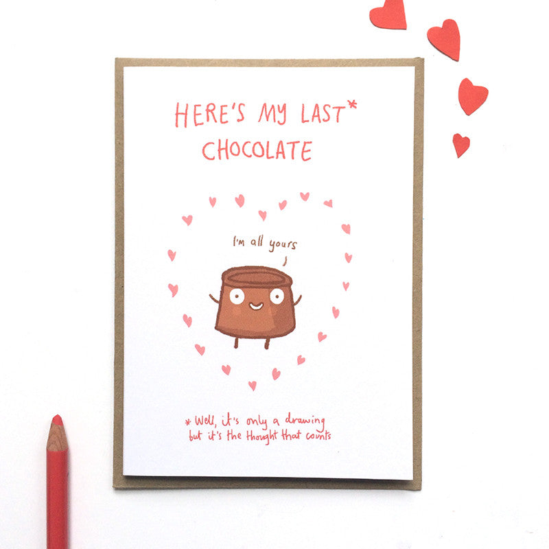Last Chocolate card