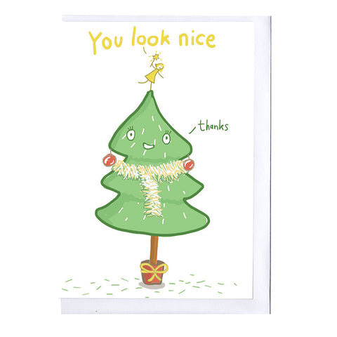 You Look Nice Tree Christmas Card