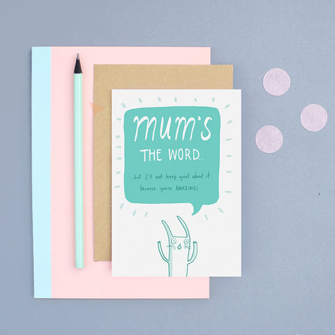 Mum's the word Card