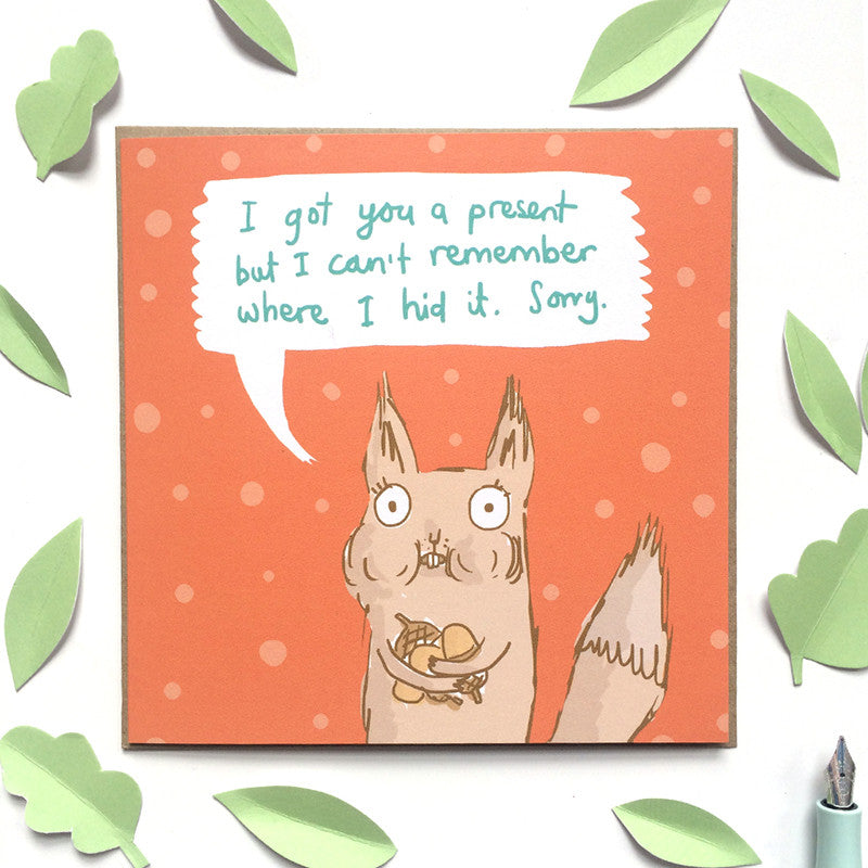 Forgetful Squirrel Birthday Card