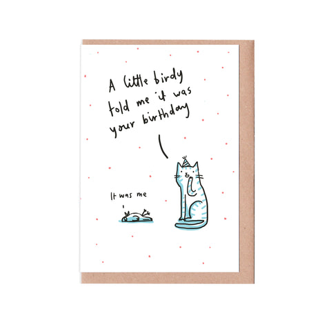 Little birdy told me card