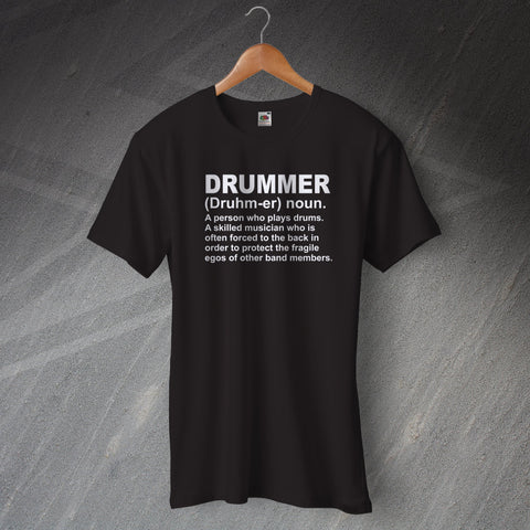 Drummer Meaning T-Shirt